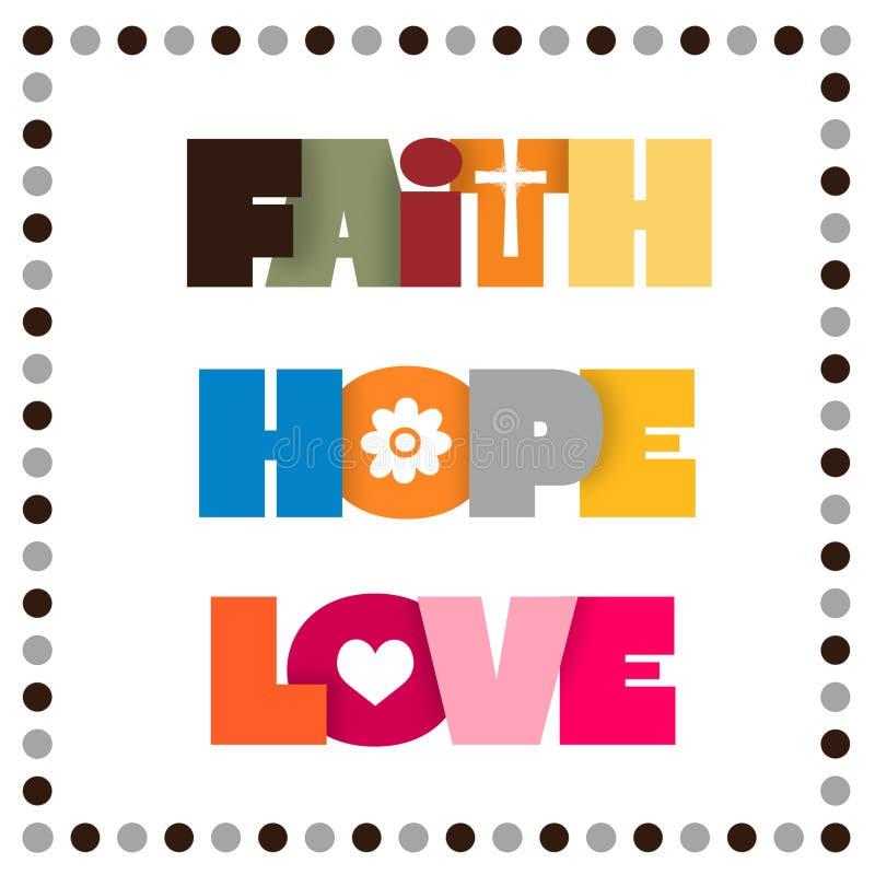 Glaube, Hoffnung, Liebe lizenzfreie abbildung