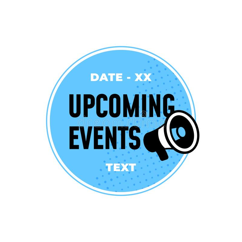Upcoming events retro badge label design with loudspeaker vector icon illustration. Eps 10 royalty free illustration
