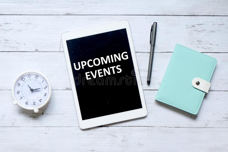 Upcoming events stock images