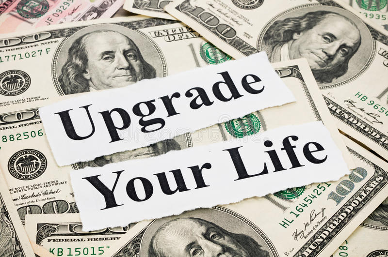 Upgrade your life by money royalty free stock photos
