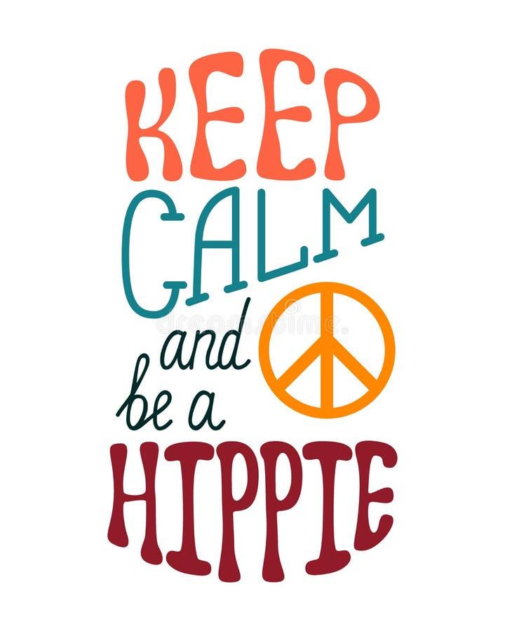 Uppehällestillhet och är en hippie Inspirerande citationstecken om lyckligt vektor illustrationer
