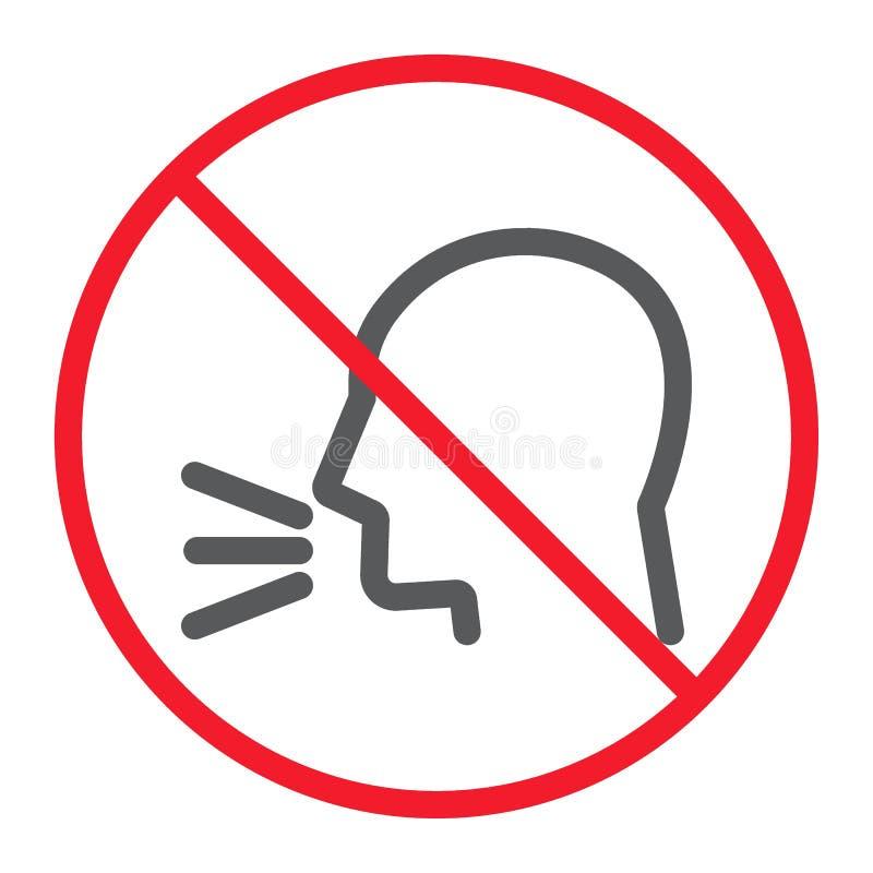 Uppehälletystnadlinje symbol, förbud och förbjudit stock illustrationer