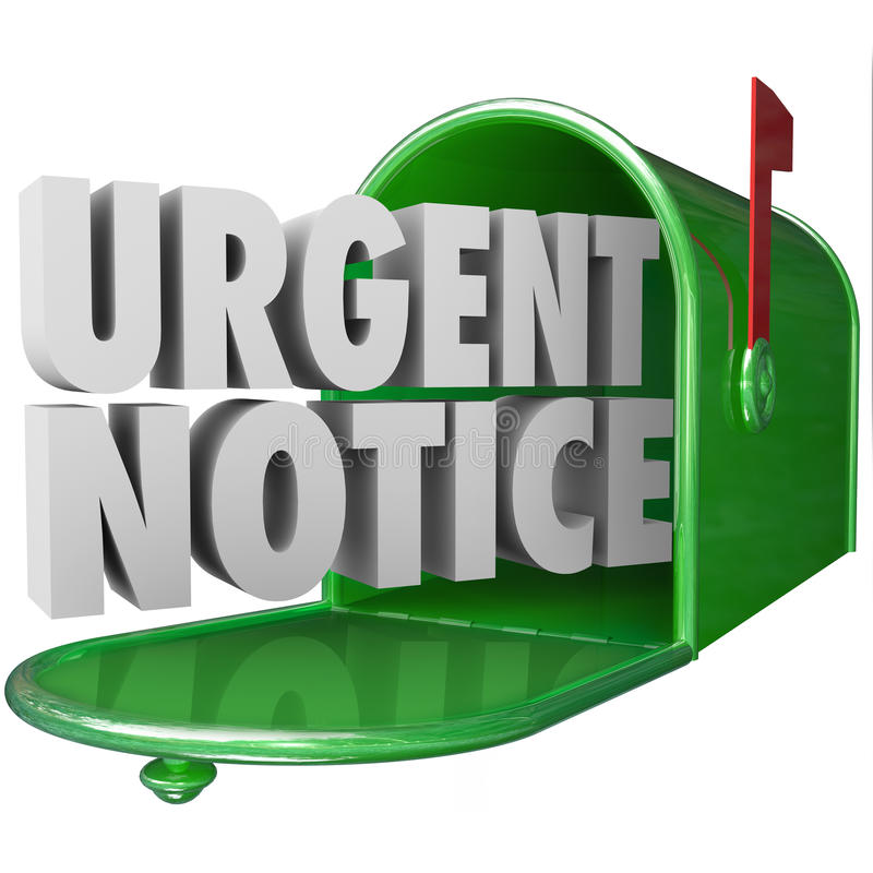 Urgent Notice Mail Critical Important Information Message Mailbox. Urgent Notice words in 3d letters delivered to a green mailbox for important information mail royalty free illustration