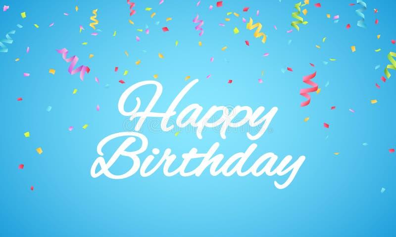 urodzinowego torta szczęśliwa ilustracyjna inskrypcja robić vector Białego papieru listy na błękitnym tle Wybuch stubarwni confet royalty ilustracja