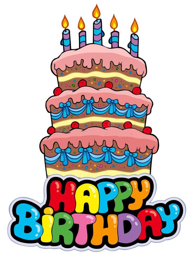 urodzinowego torta szczęśliwy szyldowy wysoki royalty ilustracja