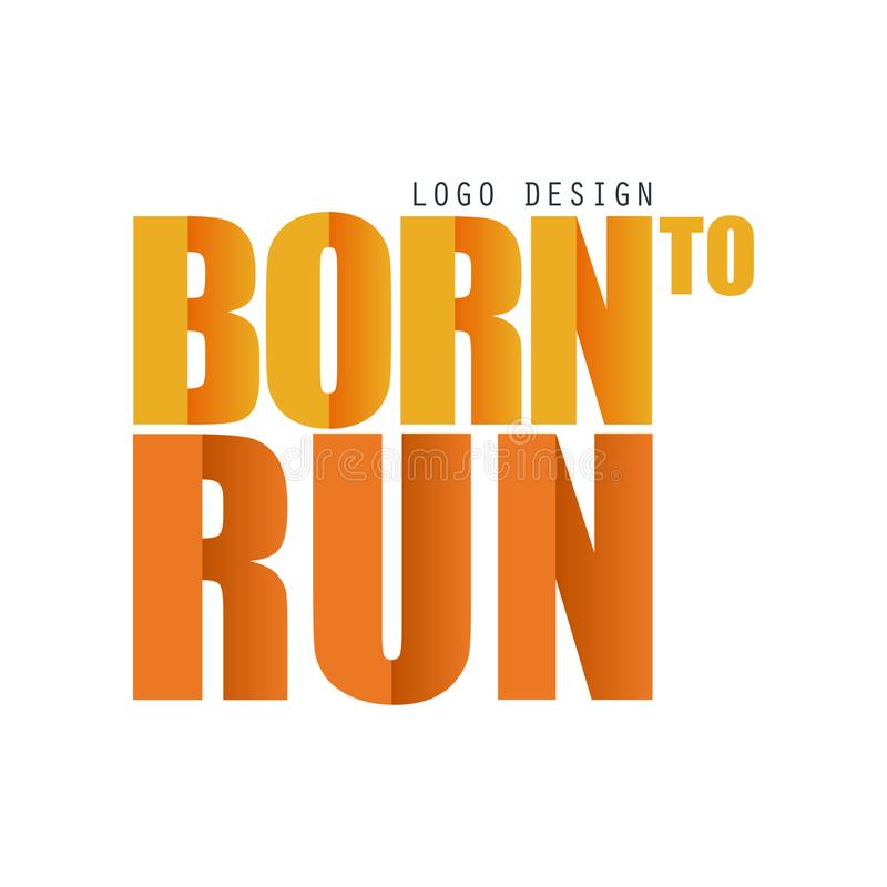 Urodzony biegać loga projekta, inspiracyjnego i motywacyjnego slogan dla działającego plakata, karta, dekoracja sztandar, druk, o ilustracji