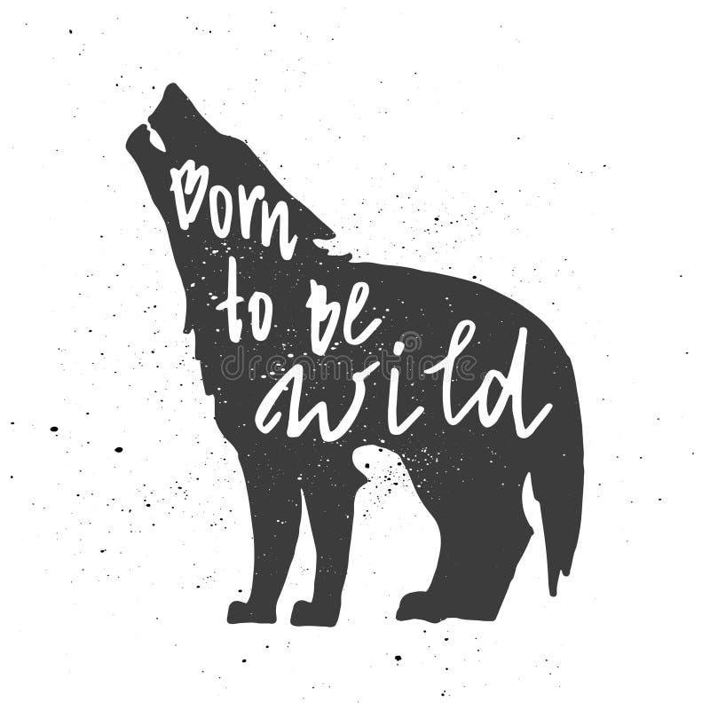 Urodzony być dzikim letterin w wilku ilustracji