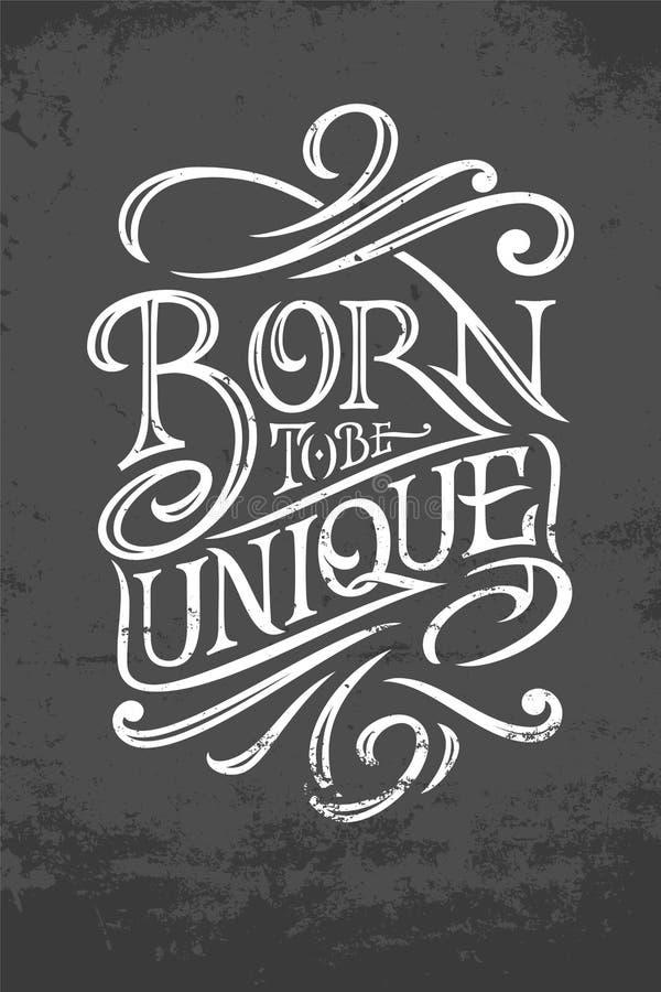 URODZONY BYĆ UNIKALNYM typografią na zmroku - szary grunge tło Wektorowa ilustracja dla plakatów, kartka z pozdrowieniami, sztand royalty ilustracja