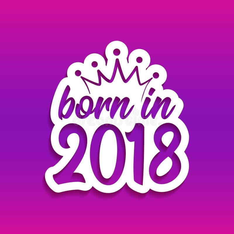 Urodzony w 2018 ` - pepiniera wektoru ilustracja ilustracja wektor