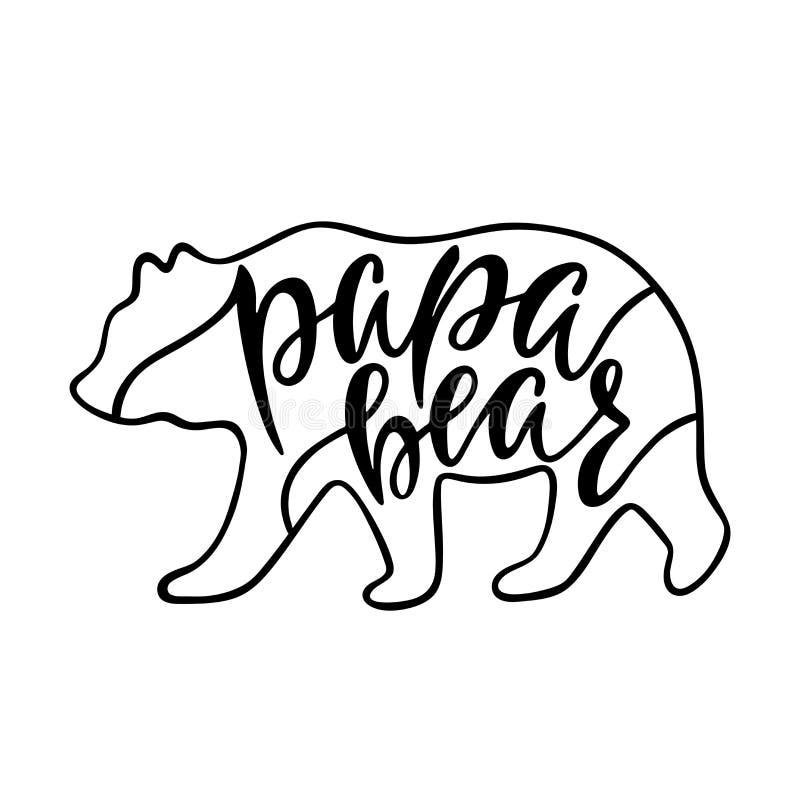 Urso da papá Citações inspiradas com silhueta do urso Frase da caligrafia da escrita da mão ilustração do vetor