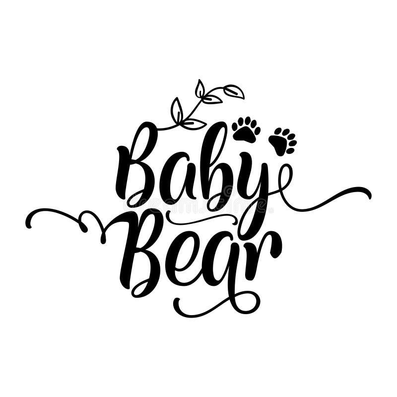 Urso do bebê - citações feitos a mão do vetor da caligrafia ilustração royalty free