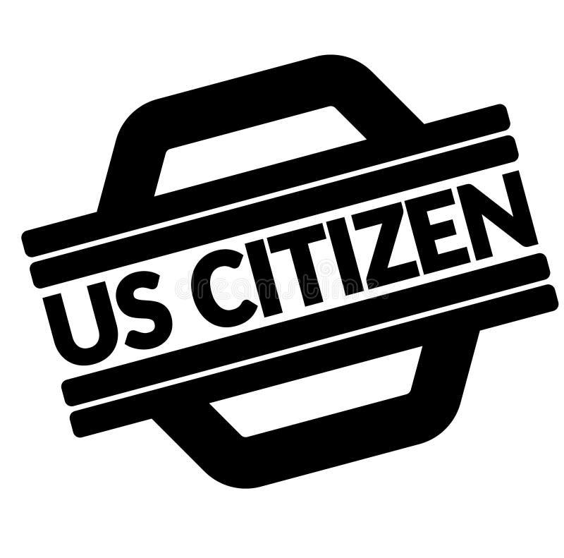 Us citizen black stamp. Sticker, label, on white background royalty free illustration