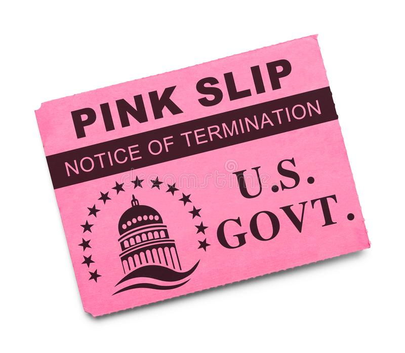 US Govt Pink Slip. US Government Pink Slip Notice of Termination Isolated on White stock photography