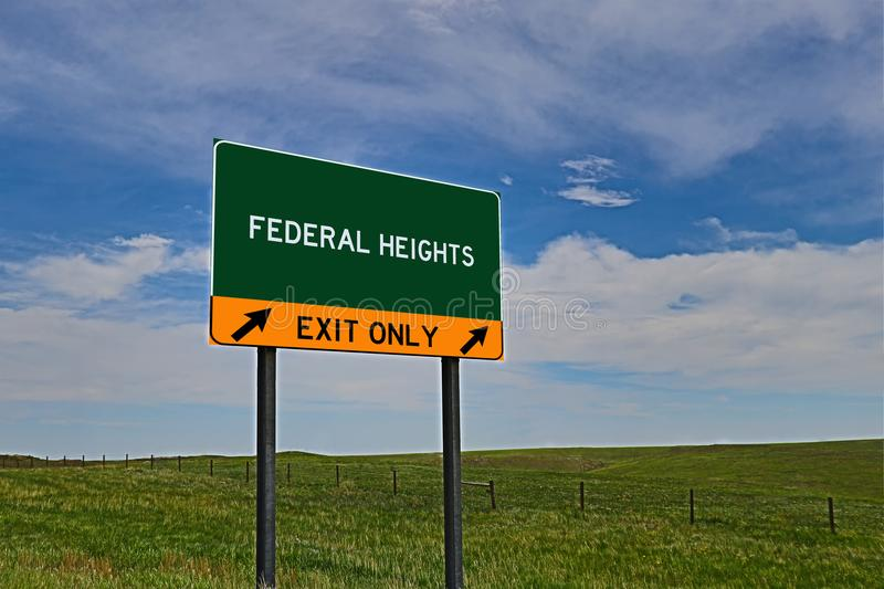 US Highway Exit Sign for Federal Heights. Federal Heights `EXIT ONLY` US Highway / Interstate / Motorway Sign stock images