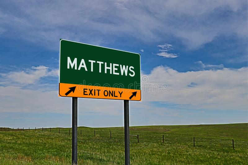US Highway Exit Sign for Matthews. Matthews `EXIT ONLY` US Highway / Interstate / Motorway Sign royalty free stock photo