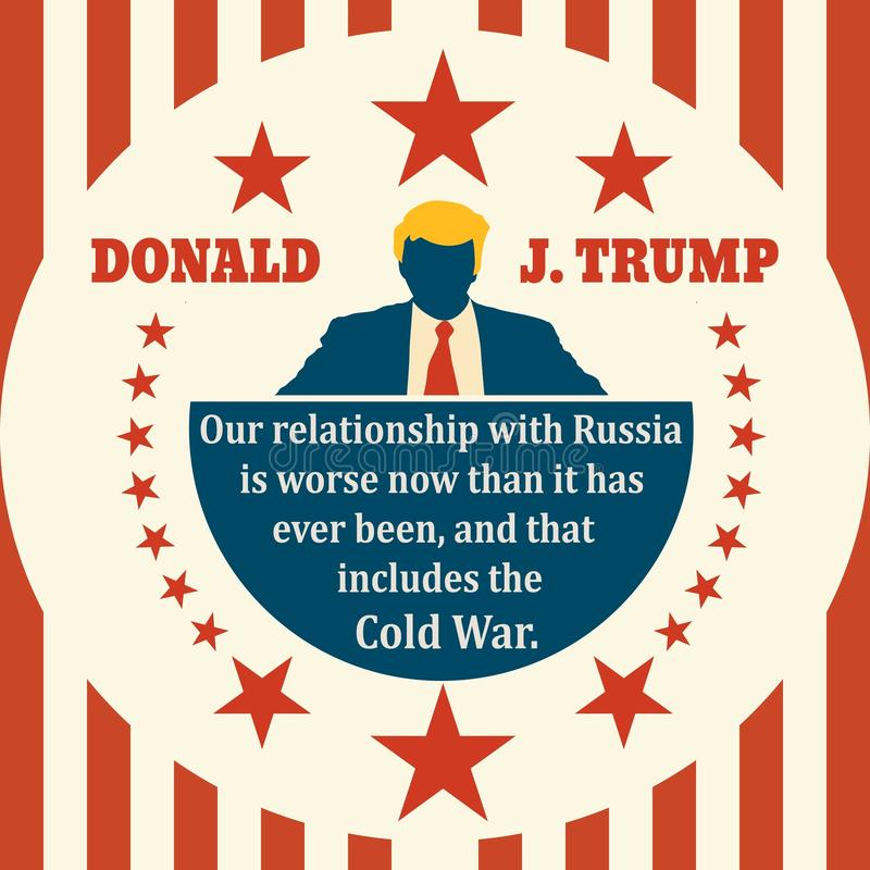 Man flat icon with Donald Trump quote. USA - April, 2018: An illustration of a man icon and the US President Donald Trump name. Himself quote. Our relationship royalty free illustration