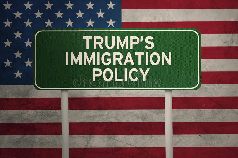 USA flag with trump policy and signpost. Image of USA flag with Trump`s Immigration Policy word on a green signpost stock illustration