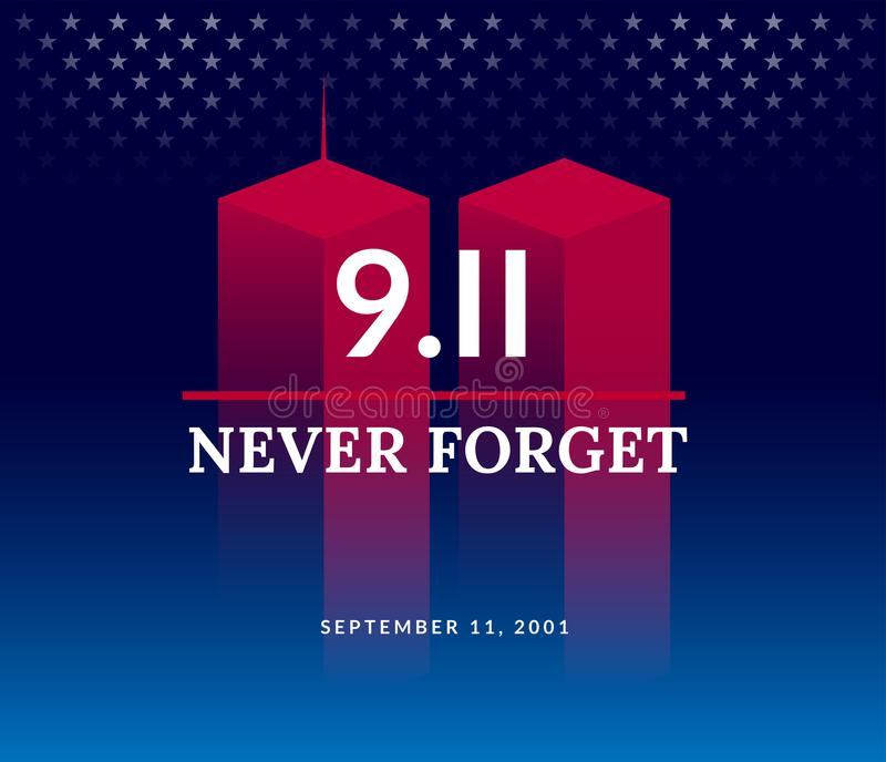 9/11 USA Never Forget September 11, 2001. Vector conceptual illu. Stration for Patriot Day USA poster or banner. Dark background, red, blue colors stock illustration