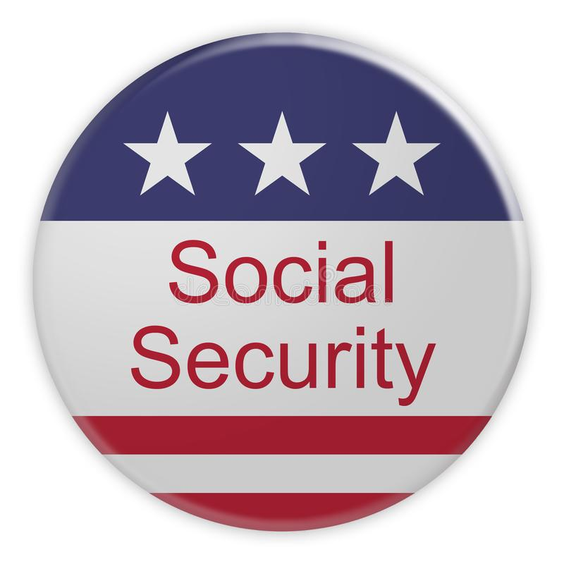 USA Politics News Badge: Social Security Button With US Flag, 3d illustration. Isolated on white background stock illustration