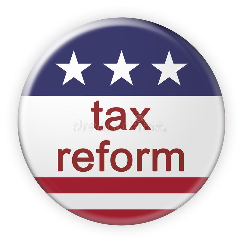 USA News Badge: Tax Reform Button With US Flag, 3d illustration. USA Politics News Badge: Tax Reform Button With US Flag, 3d illustration vector illustration