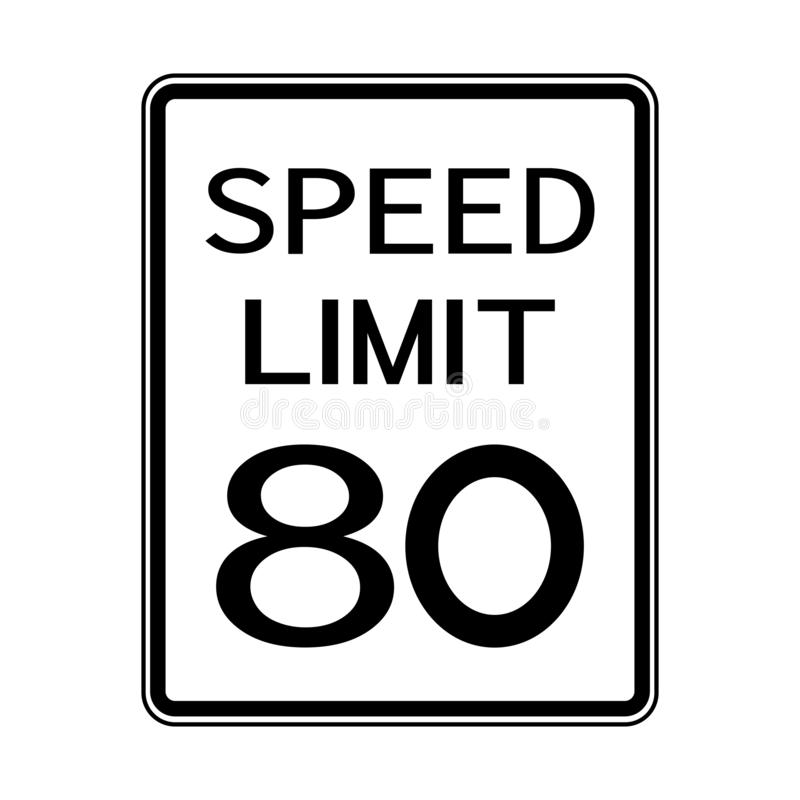 USA Road Traffic Transportation Sign: Speed Limit 80 On White Background,Vector Illustration. Warning, highway, safety, symbol, mph, travel, isolated, street royalty free illustration