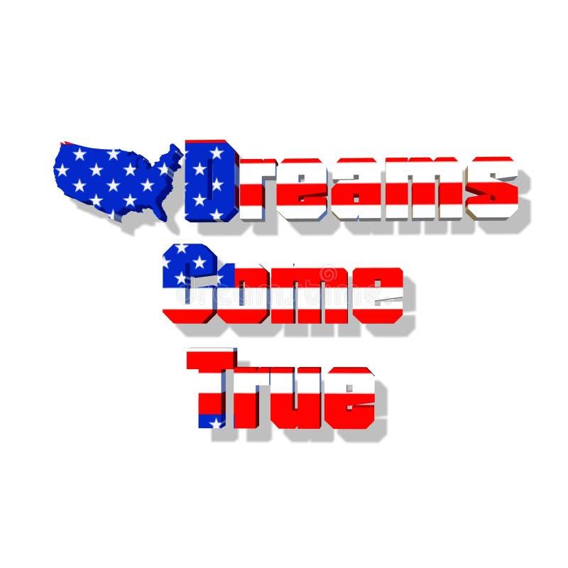 USA-Träume kommen zutreffend stock abbildung