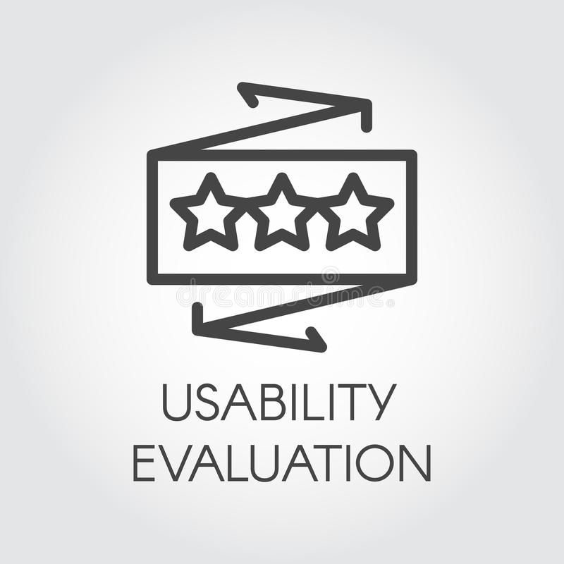 Usability evaluation line icon. User quality assessment label. Rating star symbol. Best choice, recognition concept sign. Usability evaluation line icon. User royalty free illustration