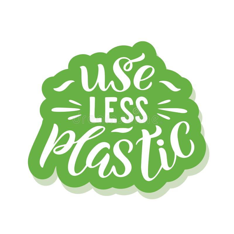 Free Use Less Plastic - Ecology Sticker With Slogan. Royalty Free Stock Image - 171885326