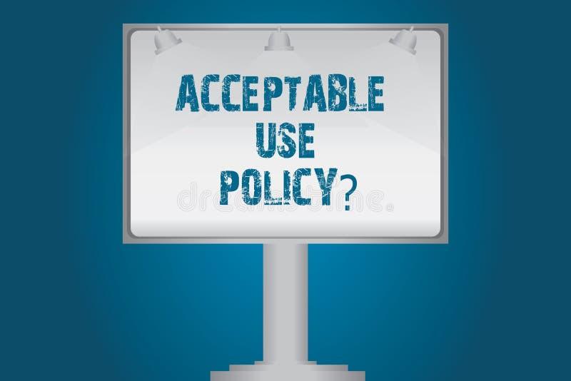 Uso accettabile Policyquestion del testo della scrittura Il significato di concetto fissato delle regole applicate dal proprietar royalty illustrazione gratis
