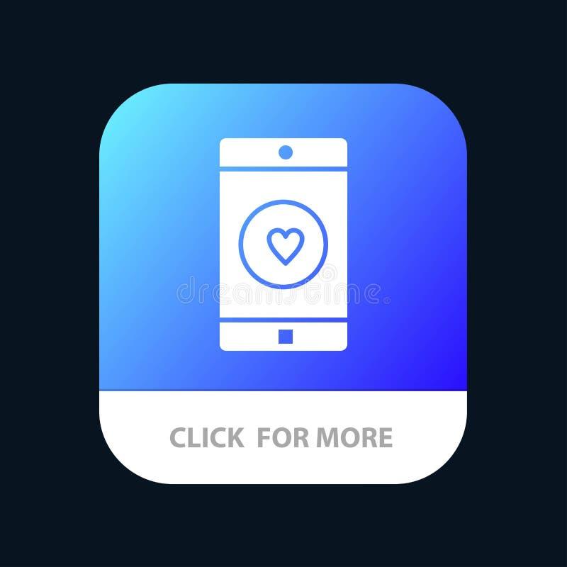 Uso, móvil, aplicación móvil, gusto, botón móvil del App del corazón Android y versión del Glyph del IOS ilustración del vector