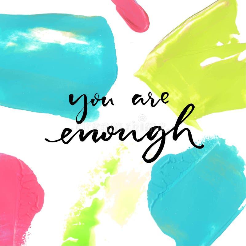 Usted es bastante Refrán positivo en el fondo colorido de la pintura de aceite Cita inspirada stock de ilustración