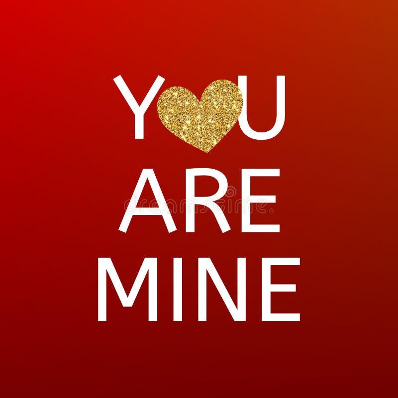 Usted es el mío tarjeta roja del día de tarjetas del día de San Valentín con el corazón del brillo del oro Tarjeta greating de la stock de ilustración