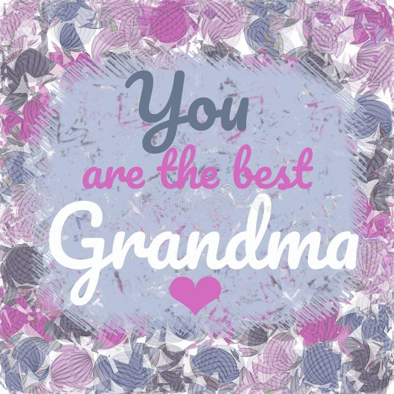 Usted es el mejor mensaje de la tarjeta de felicitación de la abuela libre illustration