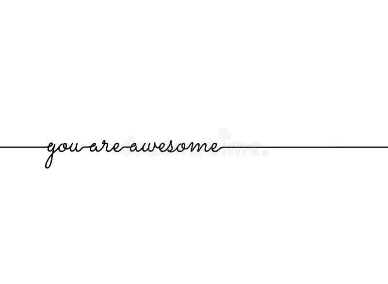 Usted es línea impresionante modelo de la cita del lema Vector ilustración del vector