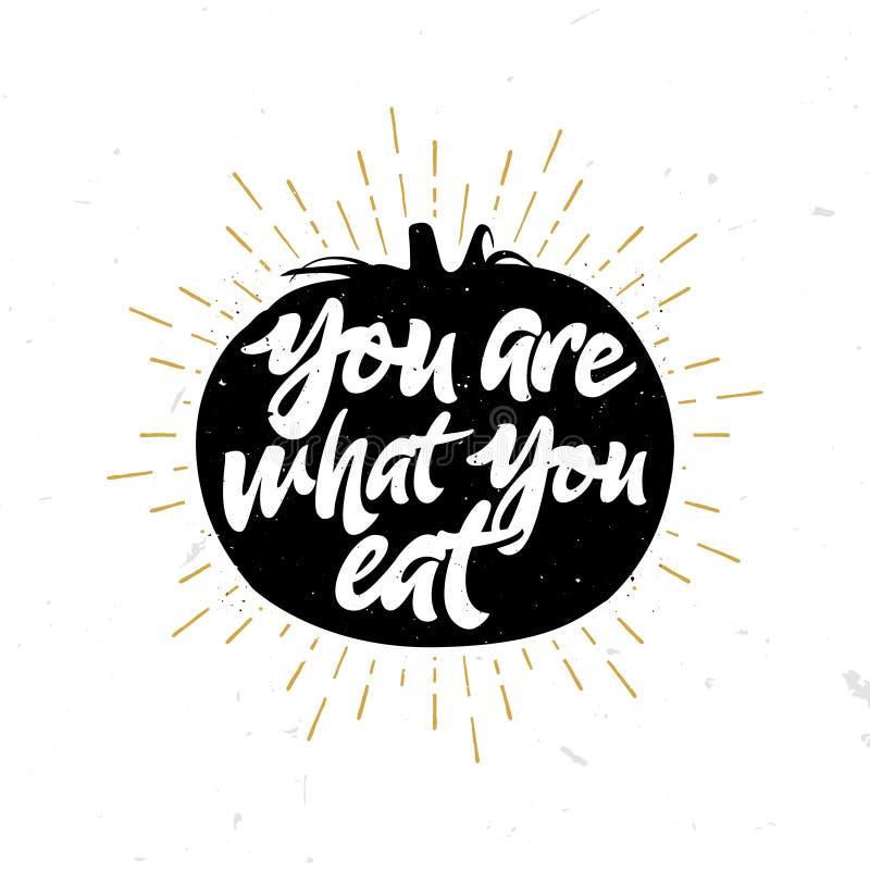 Usted es lo que usted come - cite dentro del tomate ilustración del vector