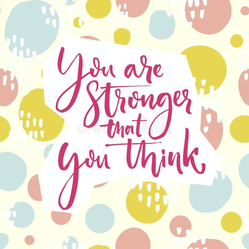 Usted es más fuerte que usted piensa Las letras de la cita de la motivación en la mano verde y rosada juguetona dibujada circunda ilustración del vector