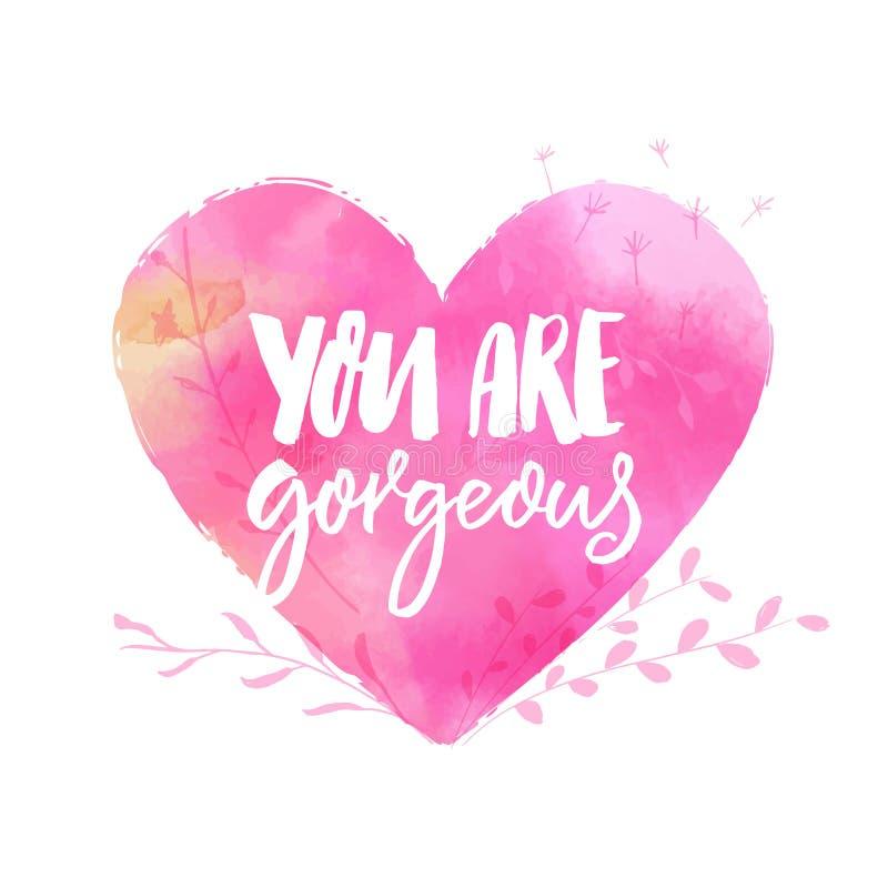 Usted es magnífico Subtítulo inspirado, inscripción manuscrita en el corazón rosado de la acuarela para las tarjetas stock de ilustración