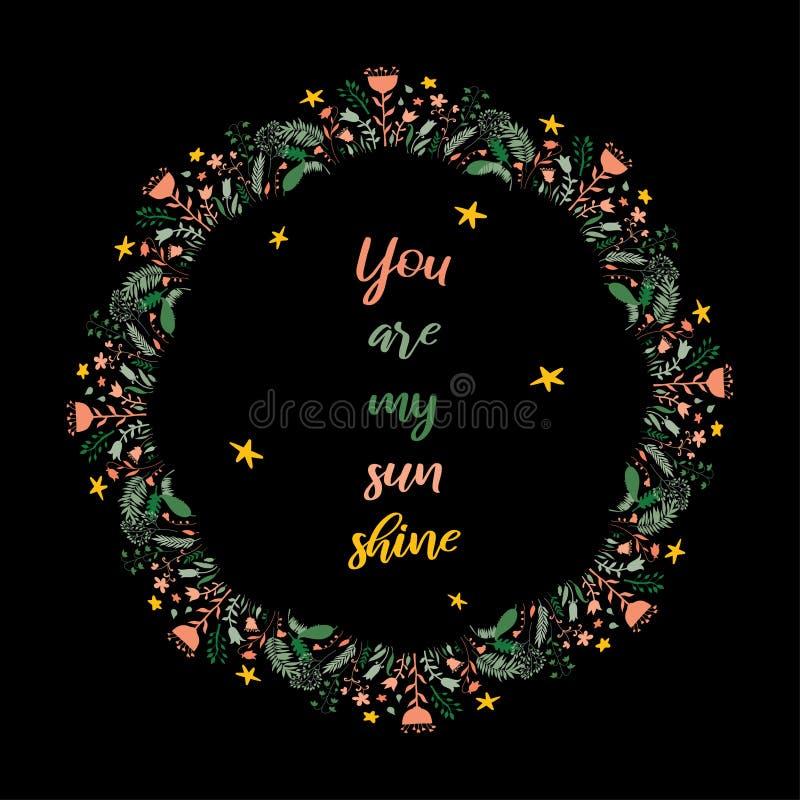 Usted es mi brillo del sol Texto inspirado de la cita en marco de la guirnalda Elemento para las etiquetas engomadas, efectos de  stock de ilustración