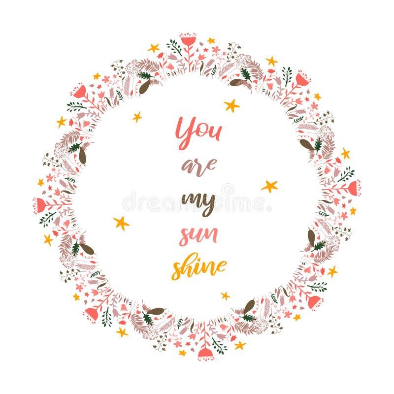 Usted es mi brillo del sol Texto inspirado de la cita en marco de la guirnalda Elemento para las etiquetas engomadas, efectos de  libre illustration