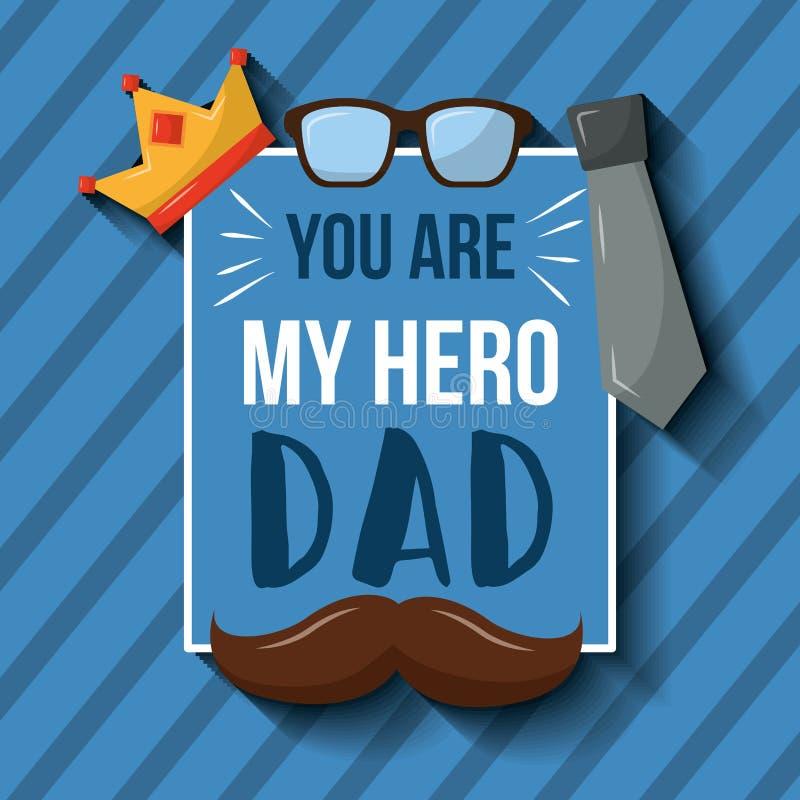 Usted es mi fondo de las rayas de la corbata de los vidrios de corona del bigote de la tarjeta del papá del héroe stock de ilustración