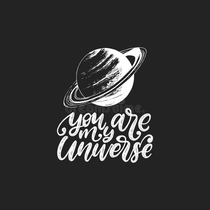 Usted es mi universo, letras de la mano Ejemplo exhausto del vector del planeta de Saturn en fondo negro stock de ilustración