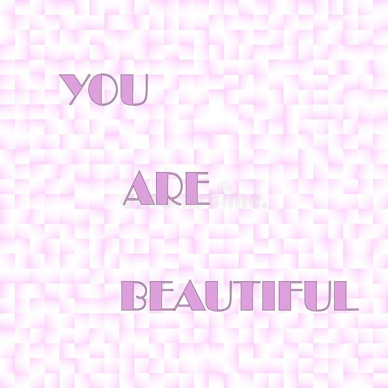 Usted es palabras hermosas en modelo cuadrado de las tejas del rosa del pixel stock de ilustración