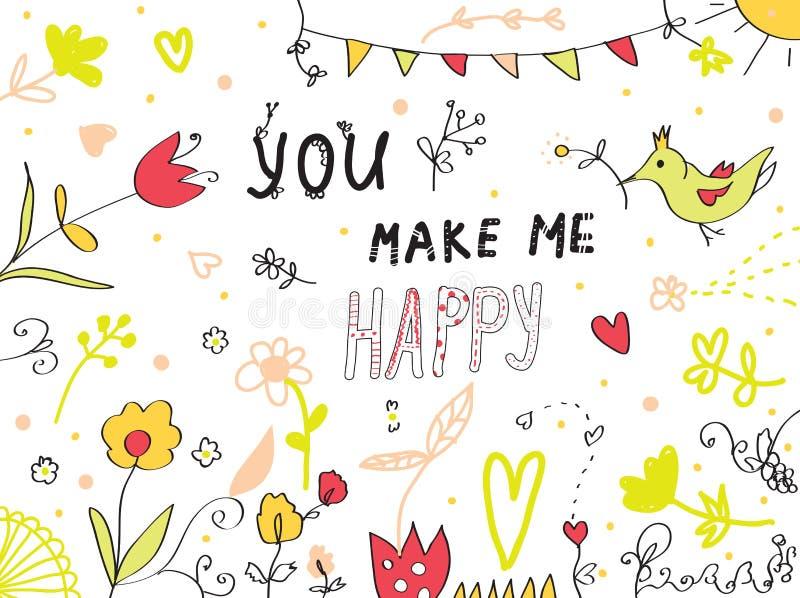 Usted hace me la tarjeta de felicitación feliz floral ilustración del vector