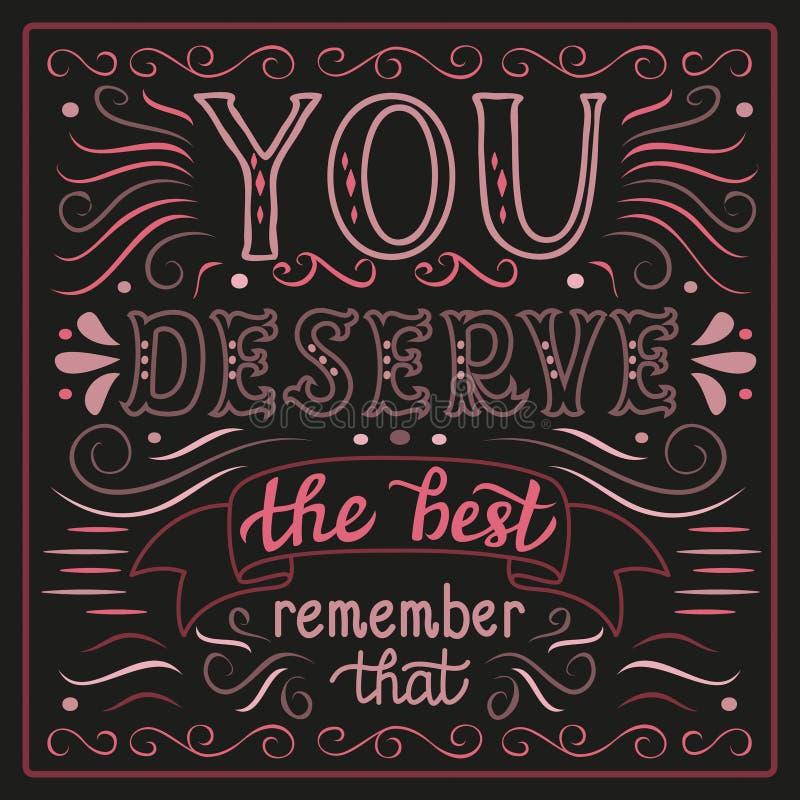 'Usted merece el mejor' cartel foto de archivo