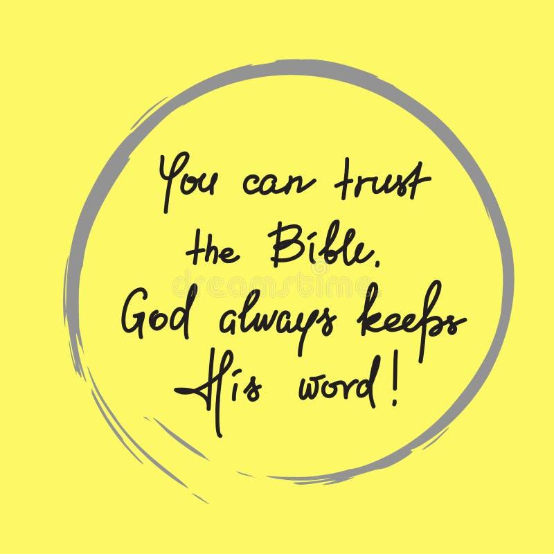 Usted puede confiar en la biblia, dios guarda siempre su palabra stock de ilustración