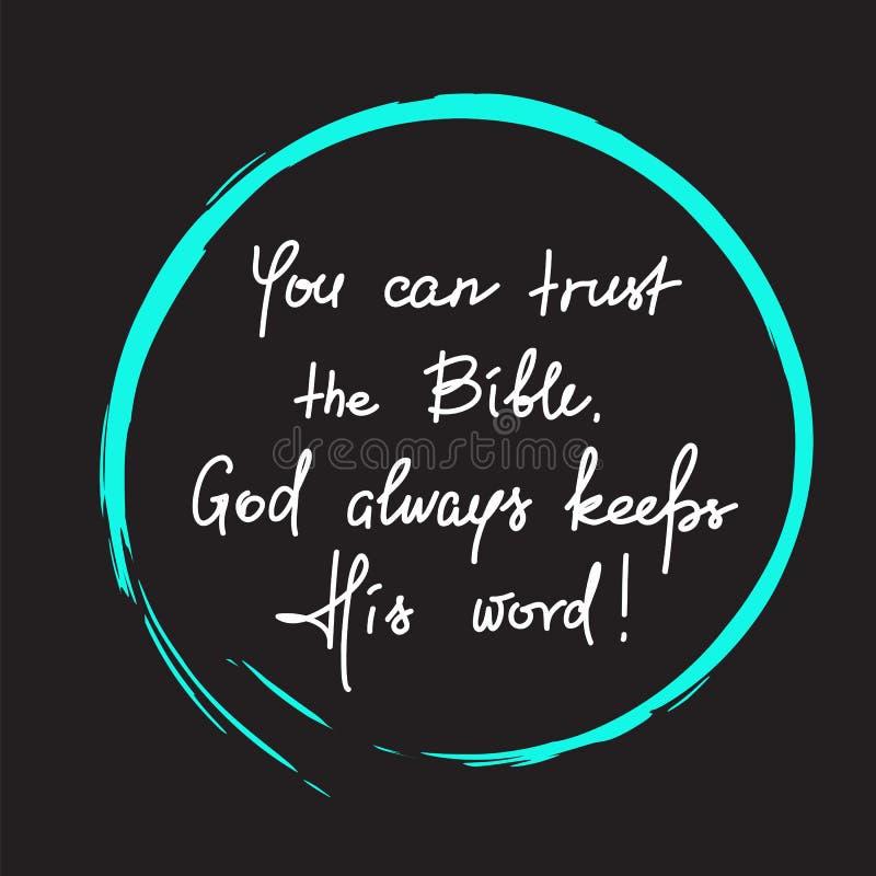 Usted puede confiar en la biblia, dios guarda siempre su palabra - letras de motivación de la cita ilustración del vector
