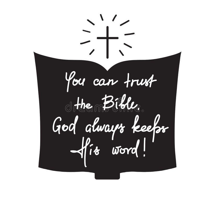 Usted puede confiar en la biblia, dios guarda siempre su palabra - letras de motivación de la cita libre illustration