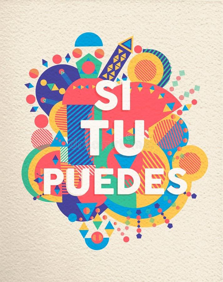 Usted puede sí cartel español de la cita de la motivación ilustración del vector