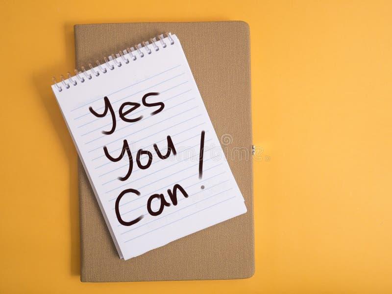Usted puede sí, concepto de motivación de las citas de las palabras imagen de archivo