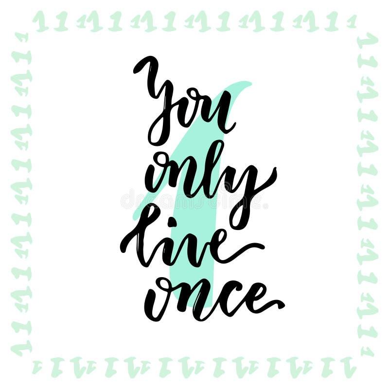 Usted vive solamente una vez Caligrafía de las letras de la mano Frase de Insirational Ilustración drenada mano del vector libre illustration